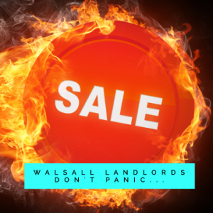 Walsall Landlords…Avoid the Fire Sale!!