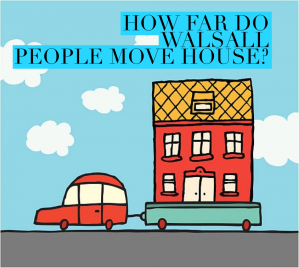 How far do Walsall people move house?