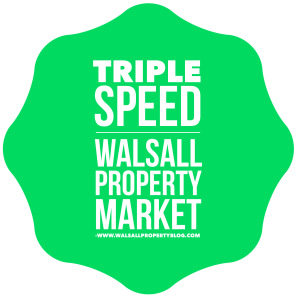 Do we have a 'triple speed' Walsall property market?